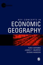 Key Concepts in Economic Geography by Yuko Aoyama
