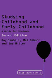 Studying Childhood and Early Childhood by Kay Sambell