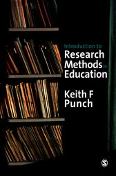Introduction to Research Methods in Education by Keith F Punch