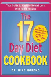 The 17 Day Diet Cookbook by Dr. Mike Moreno