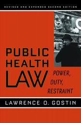 Public Health Law by Lawrence O. Gostin