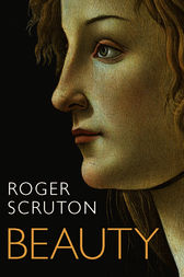 Beauty: A Very Short Introduction by Roger Scruton