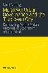 Multilevel Urban Governance and the 'European City' by Nico Giersig