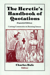 Heretic's Handbook of Quotations by Charles Bufe