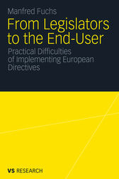 From Legislators to the End-User by Manfred Fuchs