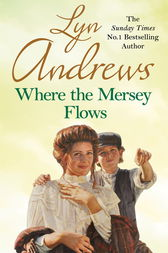 Where the Mersey Flows by Lyn Andrews