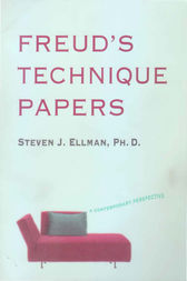 Freud's Technique Papers by Steven J. Ellman