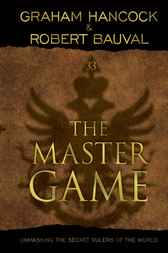 The Master Game by Graham Hancock