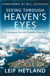 Seeing Through Heaven's Eyes by Leif Hetland