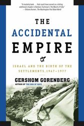 The Accidental Empire by Gershom Gorenberg