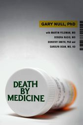 Death by Medicine by Gary Null