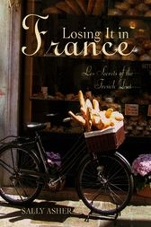 Losing It In FranceI: Les Secrets of the French Diet