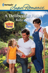 A Deliberate Father by Kate Kelly