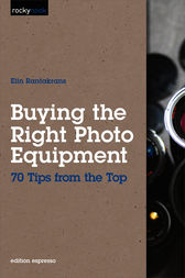 Buying the Right Photo Equipment by Elin Rantakrans