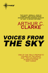 Voices from the Sky by Arthur C. Clarke