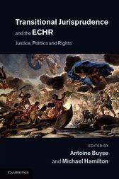 Transitional Jurisprudence and the ECHR by Antoine Buyse