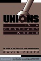 Unions in a Contrary World by David Peetz