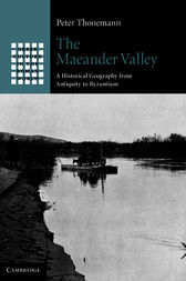 The Maeander Valley by Peter Thonemann