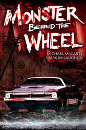 Monster Behind the Wheel by Michael McCarty