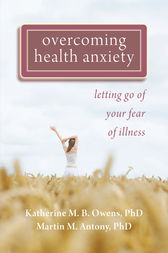 Overcoming Health Anxiety by Katherine Owens