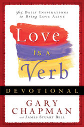 Love is a Verb Devotional by Gary Chapman