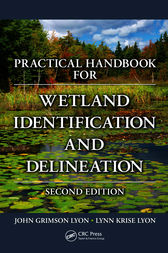 Practical Handbook for Wetland Identification and Delineation, Second Edition by John G. Lyon