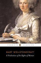 A Vindication of the Rights of Woman: Penguin Black Classics