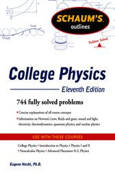 Schaum's Outline of College Physics, 11th Edition by Frederick J. Bueche