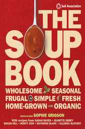 The Soup Book by Sophie Grigson
