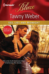Sex, Lies and Midnight by Tawny Weber