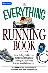 The Everything Running Book by Art Liberman