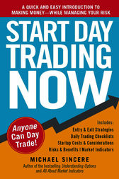 Start Day Trading Now by Michael Sincere