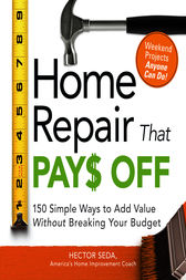 Home Repair That Pays Off by Hector Seda