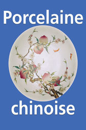 Porcelaine chinoise by Victoria Charles