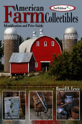 American Farm Collectibles by Russell E Lewis