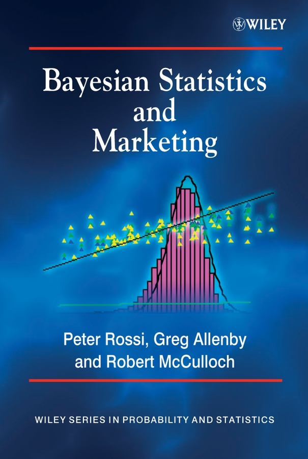 Download Ebook Bayesian Statistics and Marketing. by Peter E. Rossi Pdf