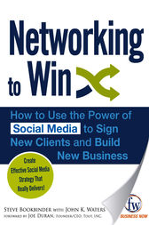 Networking to Win by Steve Bookbinder
