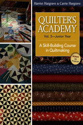 Quilter's Academy Vol. 3 Junior Year by Harriet Hargrave