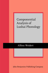 Componential Analysis of Lushai Phonology by Alfons Weidert