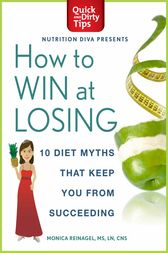 How to Win at Losing by Monica Reinagel
