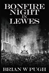 Bonfire Night in Lewes by Brian W Pugh