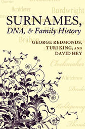 Surnames, DNA, and Family History by George Redmonds