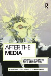 After the Media by Peter Bennett