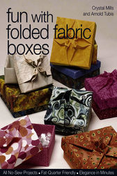 Fun With Folded Fabric Boxes by Crystal Mills