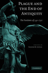 Plague and the End of Antiquity by Lester K. Little