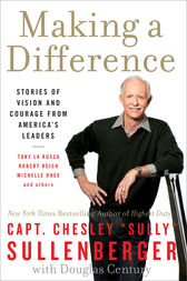 Making a Difference by Chesley B. Sullenberger