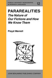 Pararealities: The Nature of Our Fictions and How We Know Them by Floyd Merrell