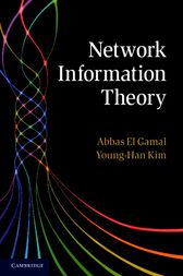 Network Information Theory by Abbas El Gamal