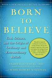 Why We Believe What We Believe by Andrew Newberg