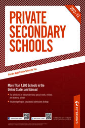 Private Secondary Schools 2012-13 by Peterson's